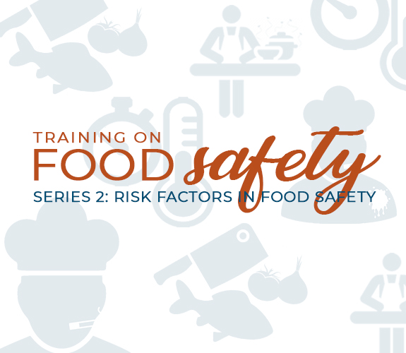 Risk Factors in Food Safety