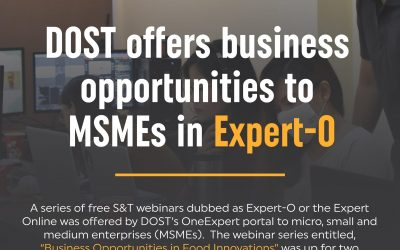 DOST offers business opportunities to MSMEs in EXPERT-O